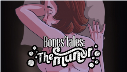 Bones' Tales The Manor v0.16.2 Download Free PC Game for APK